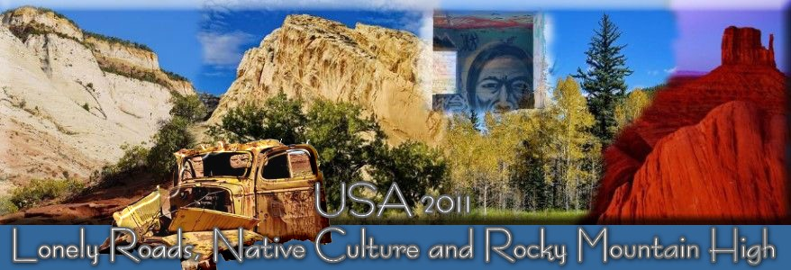 Lonely Roads, Native Culture and Rocky Mountain High
